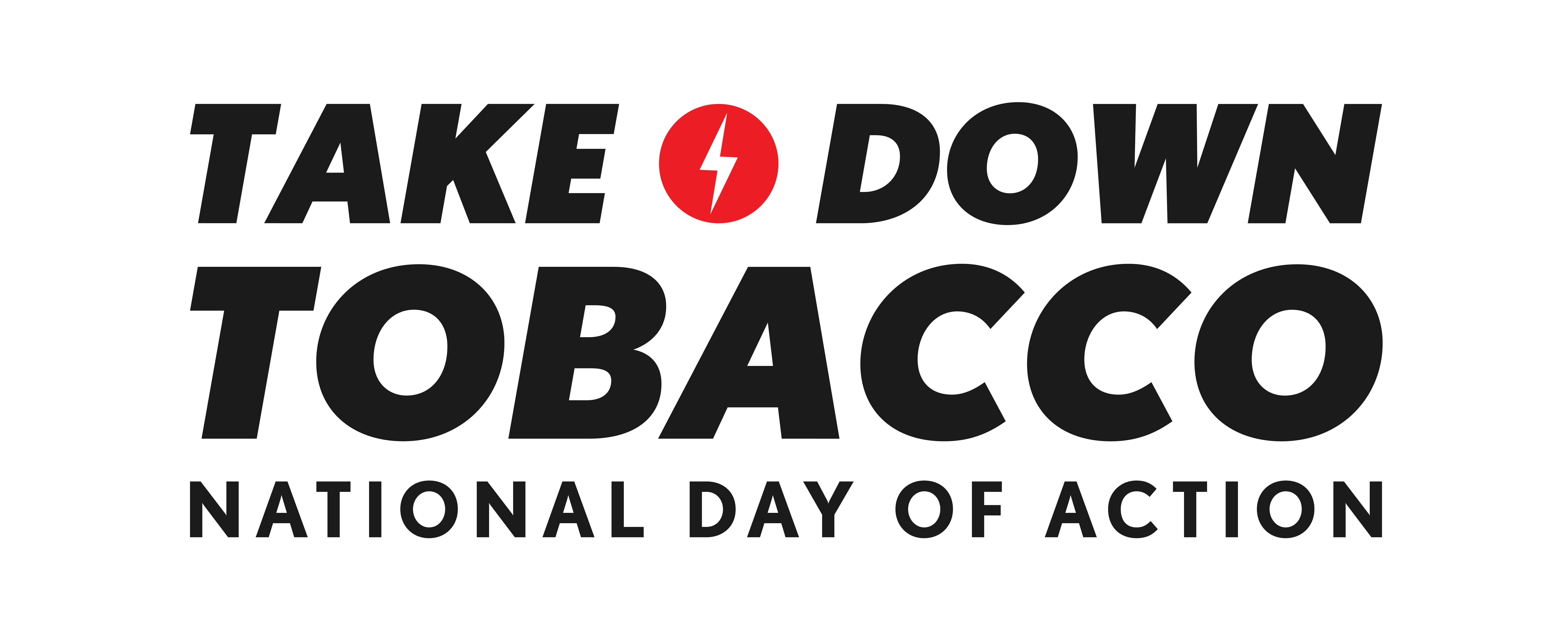 Take Down Tobacco National Day of Action
